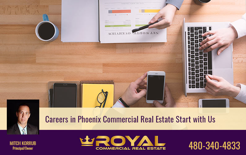 Careers in Phoenix Commercial Real Estate Start with Us
