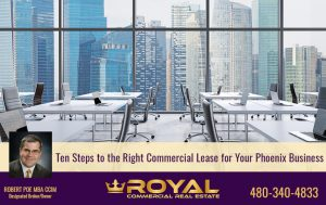 Ten Steps to the Right Commercial Lease for Your Phoenix Business
